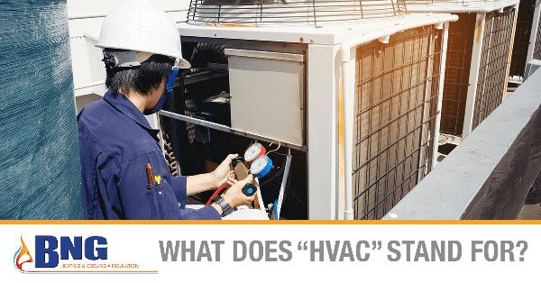 """What Does """"HVAC"""" Stand For?"""